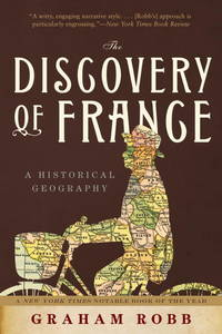 image of The Discovery of France: A Historical Geography