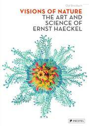 Visions of Nature: The Art and Science of Ernst Haeckel