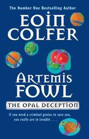 Artemis Fowl: The Opal Deception [SIGNED]