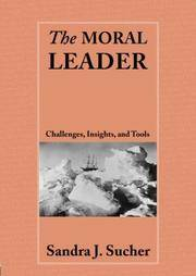 The Moral Leader: Challenges, Tools and Insights