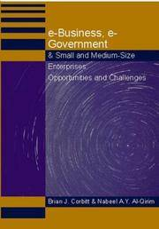 E-Business, E-Government & Small and Medium Size Enterprises: Opportunities & Challenges