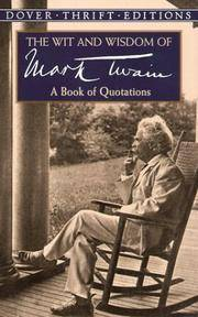 Wit and Wisdom Of Mark Twain, The
