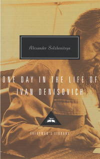 One Day in the Life of Ivan Denisovich (Everyman's Library) by Alexander Solzhenitsyn - Hardcover - Later Printing - 1995-11-14 - from Ergodebooks and Biblio.com