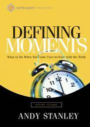 image of Defining Moments Study Guide: What to Do When You Come Face-to-Face with the Truth (Northpoint Resources)
