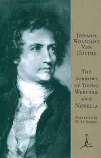 The Sorrows of Young Werther (Modern Library)