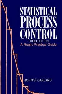 Statistical Process Control, Third Edition: A Really Practical Guide