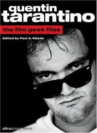 Quentin Tarantino: The Film Geek Files (Ultrascreen Series)