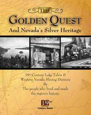 The Golden Quest and Nevada's Silver Heritage