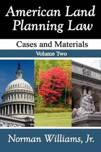 image of American Land Planning Law: Case and Materials