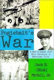 Pogiebait's War: A Son's Quest for His Father's Wartime Life by  Jr. McCall Jack H. - Signed First Edition - 2001 - from McPhrey Media LLC (SKU: 75454)