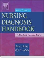 Nursing Diagnosis Handbook : A Guide to Planning Care by  Betty J Ackley - Paperback - from Better World Books  (SKU: 5595021-75)