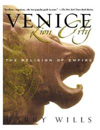 image of Venice: Lion City: The Religion of Empire
