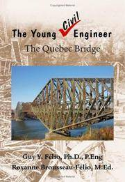 The Young Civil Engineer: The Quebec Bridge