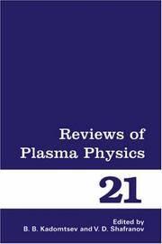 REVIEWS OF PLASMA PHYSICS - VOLUME 21 (REVIEWS OF PLASMA PHYSICS)