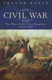 CIVIL WAR: THE WARS OF THREE KINGDOMS 1638-1660
