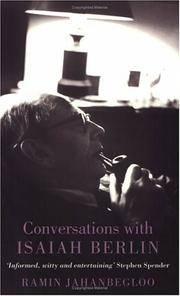 Conversations With Isaiah Berlin: Recollections of an Historian of Ideas
