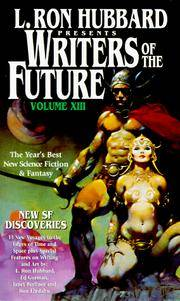 L. Ron Hubbard Presents Writers of the Future, Vol. 13