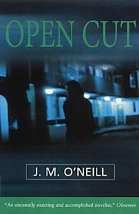 Open Cut by O'Neill, J.M - 1999