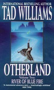 Otherland (Volume Two : River of Blue Fire)