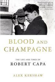 image of Blood and Champagne: The Life and Times of Robert