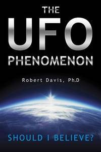 UFO Phenomenon Should I Believe?