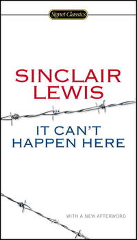 It Can't Happen Here (Signet Classics) by  Sinclair Lewis - Paperback - from Ambis Enterprises LLC and Biblio.com