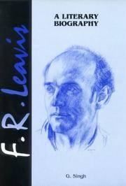 F.R. Leavis: a Literary Biography