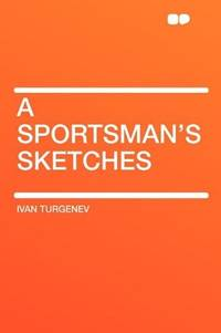 A Sportsman\'s Sketches