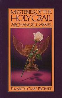 Mysteries Of The Holy Grail - Archangel Gabriel