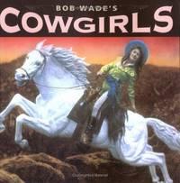 Bob Wade's Cowgirls