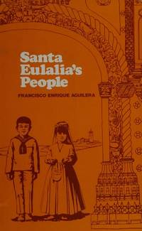 Santa Eulalia's People: Ritual Structure and Process in an Andalusian Multicommunity...