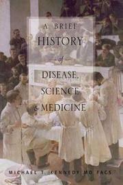 A Brief History Of Disease, Science and Medicine