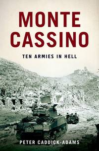 Monte Cassino : Ten Armies in Hell