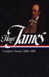 image of Henry James : Complete Stories 1884-1891 (Library of America)