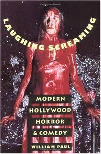 image of Laughing Screaming: Modern Hollywood Horror and Comedy