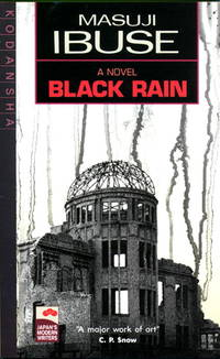 Black Rain A Novel (Japan's Modern Writers)