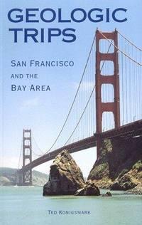 Geologic Trips: San Francisco & the Bay Area