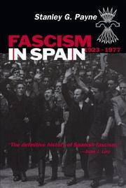 Fascism in Spain, 1923-1977 by Payne, Stanley G - 2000