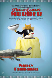 Three-Course Murder (Culinary Mystery With Recipes)