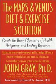 *Signed* The Mars and Venus Diet and Exercise Solution: Create the Brain Chemistry of Health, Happiness, and Lasting Romance ~1st
