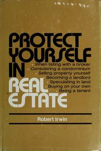Protect yourself in real estate