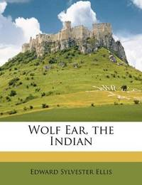 image of Wolf Ear, the Indian