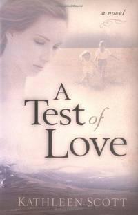 A Test of Love: A Novel