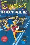 image of Simpsons Comics Royale (Turtleback School_Library Binding Edition) (Simpsons Compilation (Prebound))
