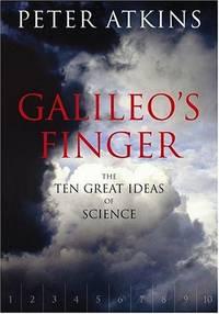 Galileo's Finger: The Ten Great Ideas of