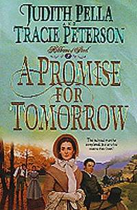A Promise for Tomorrow (Ribbons of Steel) (Book 3)