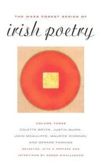 The Wake Forest Series of Irish Poetry Volume 3