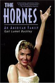 The Hornes: An American Family (Applause Books)