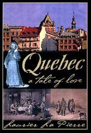 Quebec: A tale of love