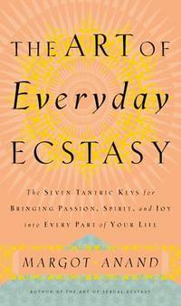 Art of Everyday Ecstasy